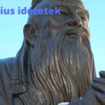 Konfucius idézetek