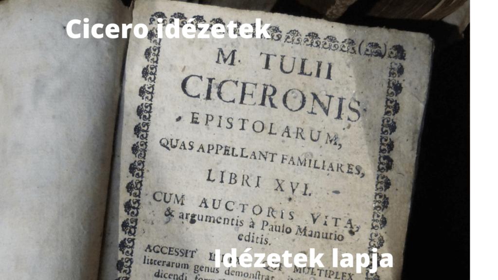 Cicero idézetek
