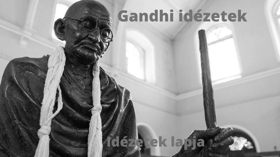Gandhi idézetek