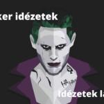 Joker idézetek