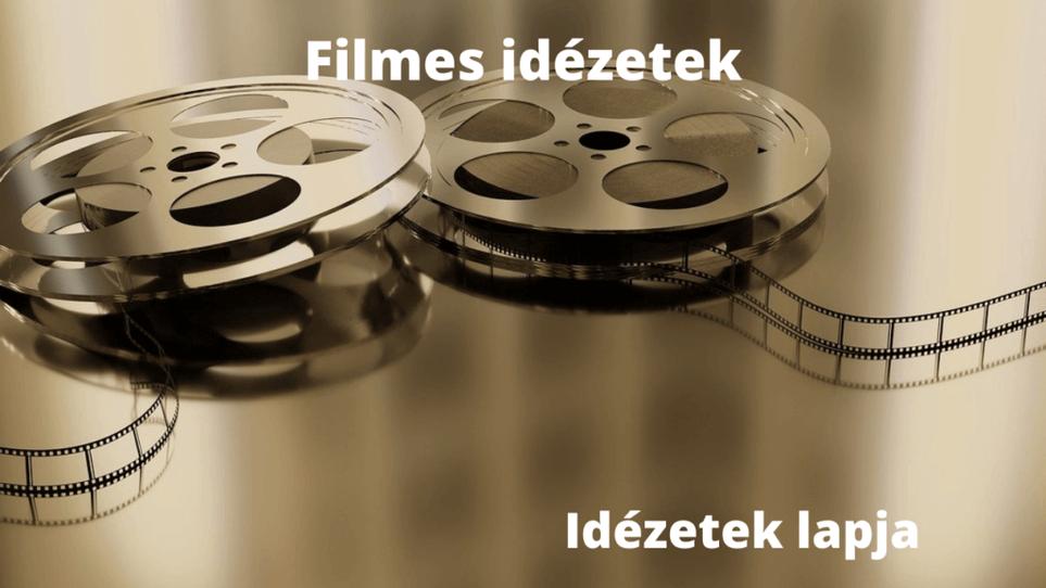 Filmes idézetek