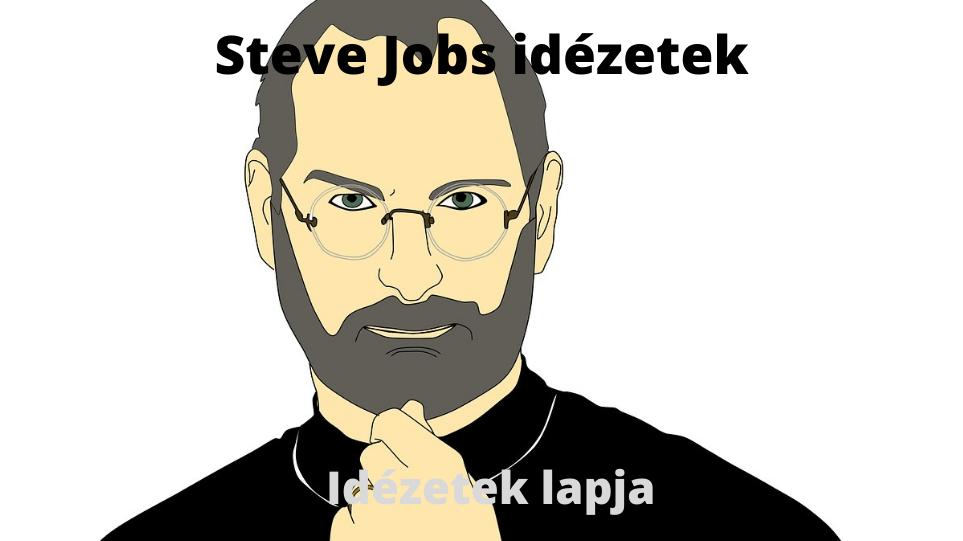 Steve Jobs idézetek