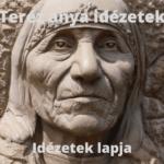 Teréz anya idézetek